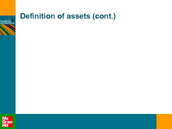 Definition of assets (cont. )
