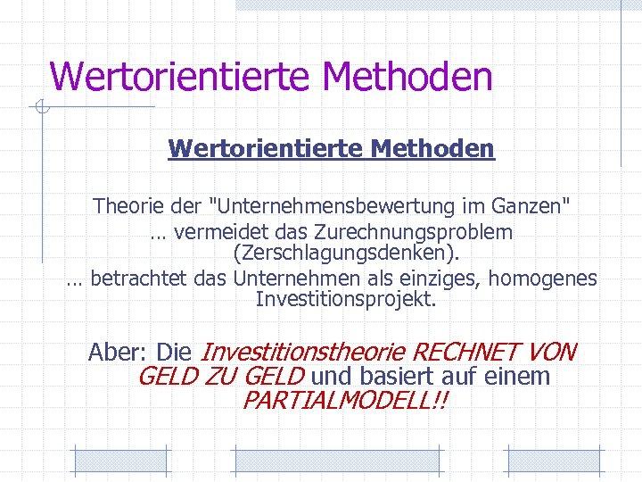 Wertorientierte Methoden Theorie der
