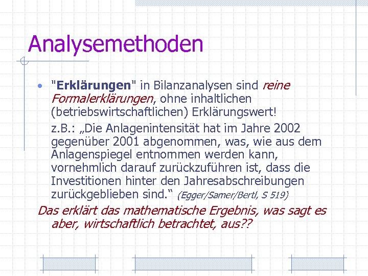 Analysemethoden •