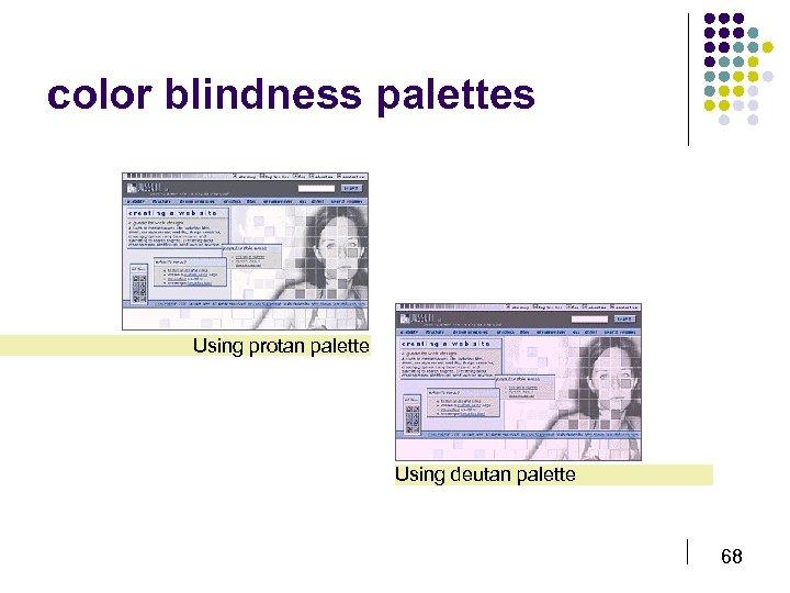 color blindness palettes Using protan palette Using deutan palette 68