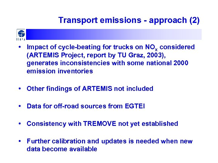 Transport emissions - approach (2) • Impact of cycle-beating for trucks on NOx considered