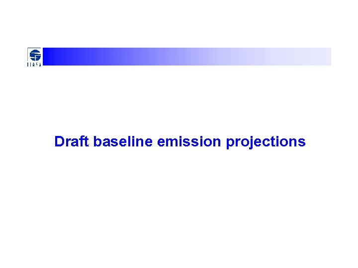 Draft baseline emission projections