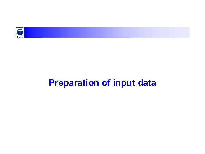 Preparation of input data