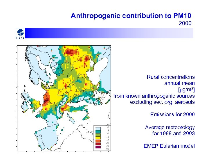 Anthropogenic contribution to PM 10 2000 Rural concentrations annual mean [µg/m 3] from known