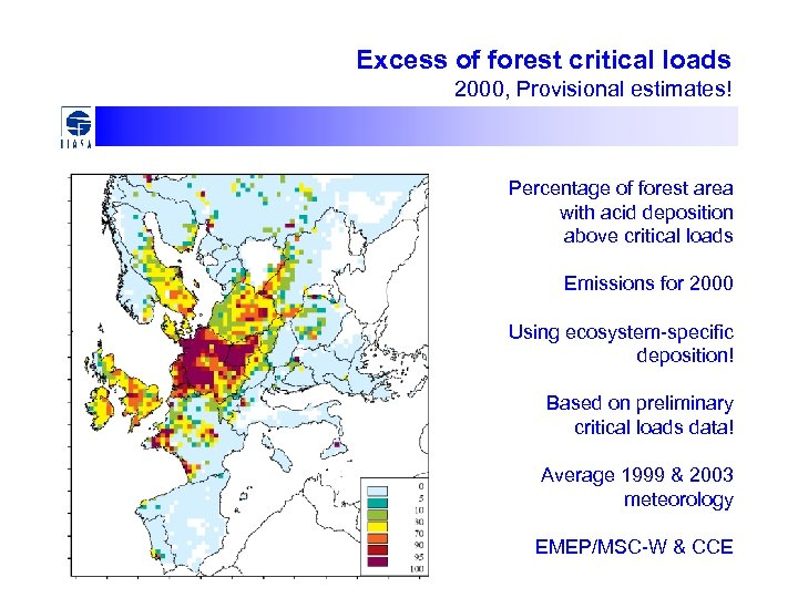 Excess of forest critical loads 2000, Provisional estimates! Percentage of forest area with acid
