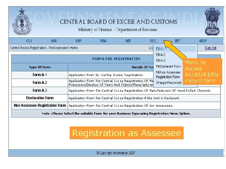 Menu to Access A 1/A 2/A 3/De clarant form Registration as Assessee