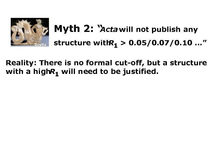 "Myth 2: "" Acta will not publish any Scylla structure with 1 > 0."