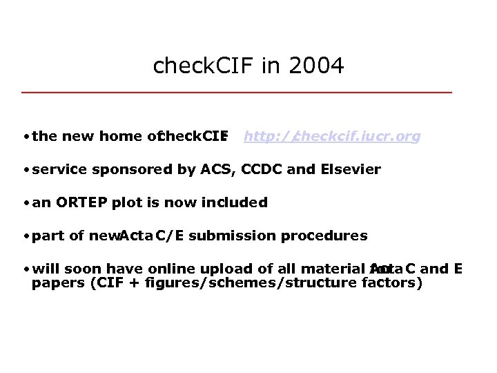 check. CIF in 2004 • the new home of check. CIF : http: //