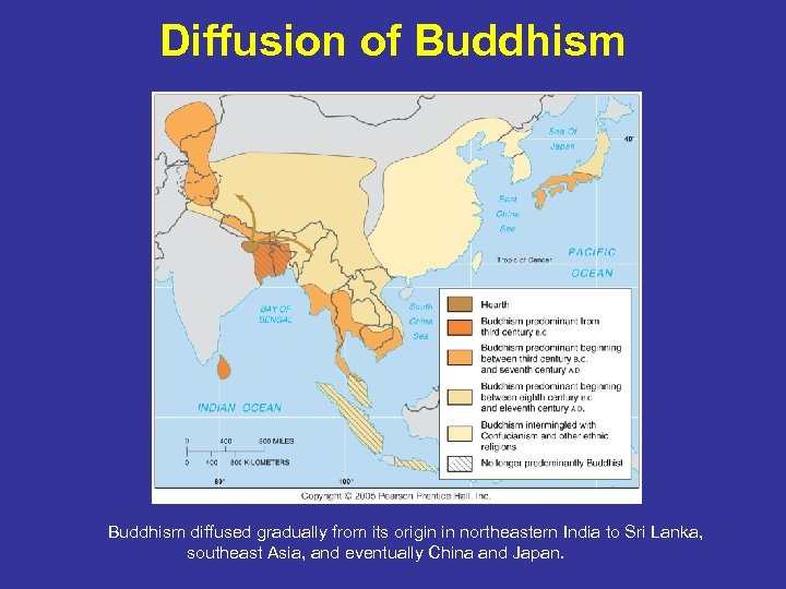 Diffusion of Buddhism diffused gradually from its origin in northeastern India to Sri Lanka,