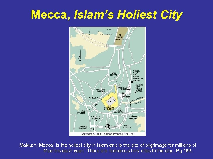 Mecca, Islam's Holiest City Makkah (Mecca) is the holiest city in Islam and is