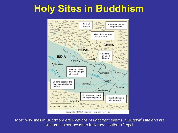 Holy Sites in Buddhism Most holy sites in Buddhism are locations of important events
