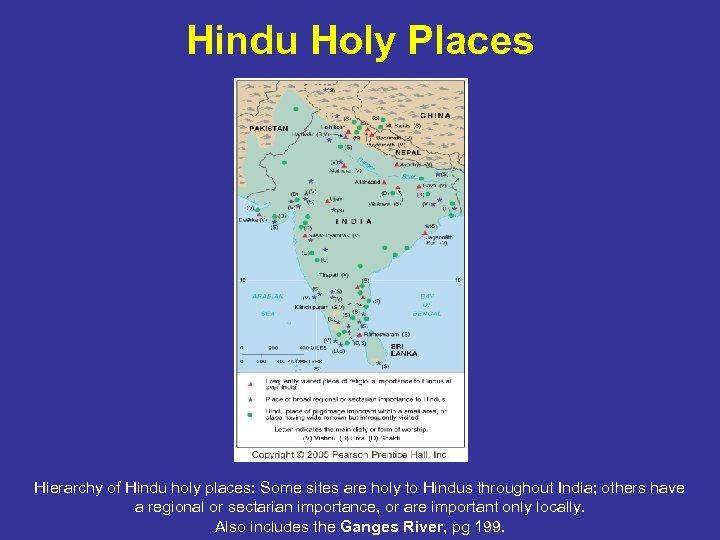 Hindu Holy Places Hierarchy of Hindu holy places: Some sites are holy to Hindus