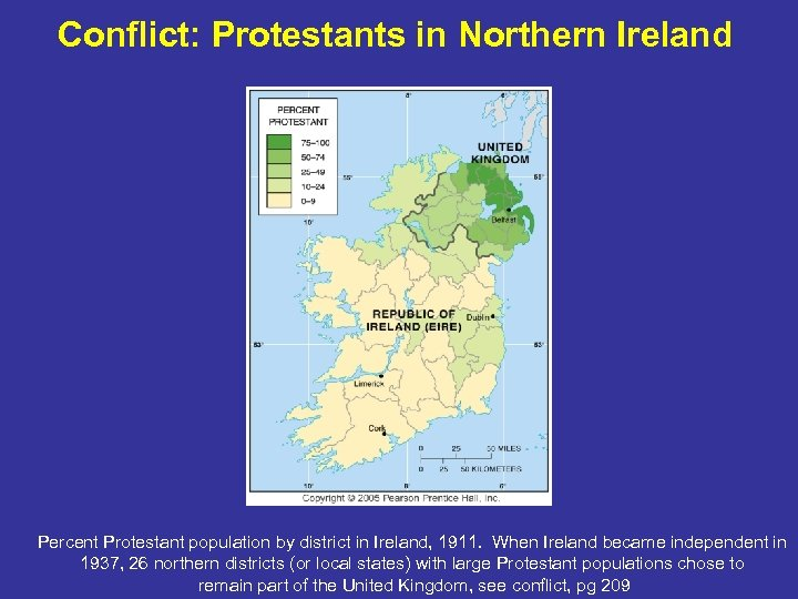 Conflict: Protestants in Northern Ireland Percent Protestant population by district in Ireland, 1911. When