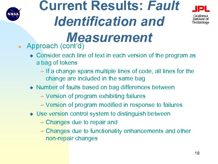 n Current Results: Fault Identification and Measurement Approach (cont'd) u u u California Institute