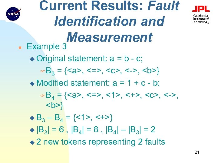 Current Results: Fault Identification and Measurement n California Institute of Technology Example 3 u