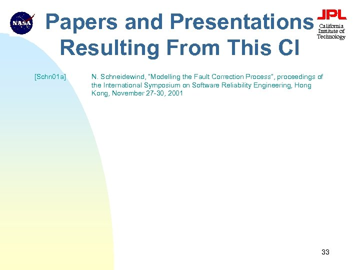 Papers and Presentations Resulting From This CI [Schn 01 a] California Institute of Technology