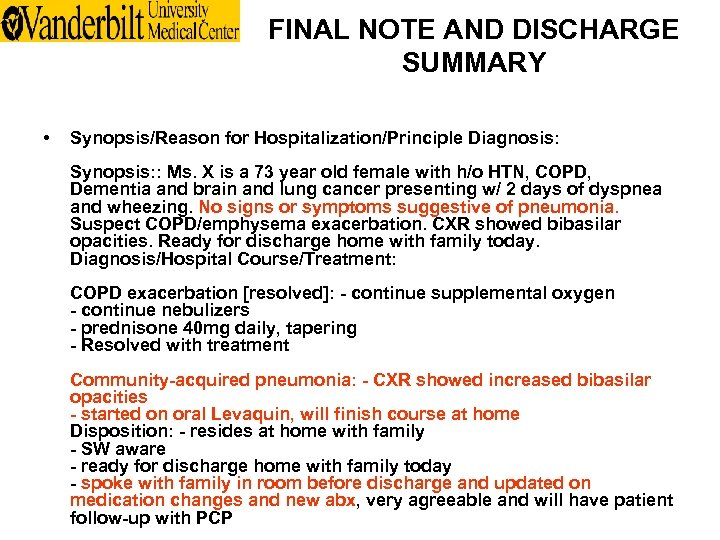 FINAL NOTE AND DISCHARGE SUMMARY • Synopsis/Reason for Hospitalization/Principle Diagnosis: Synopsis: : Ms. X