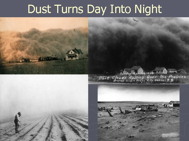 Dust Turns Day Into Night