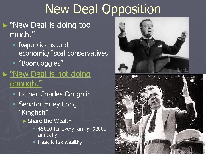 """New Deal Opposition ► """"New Deal is doing too much. """" § Republicans and"""