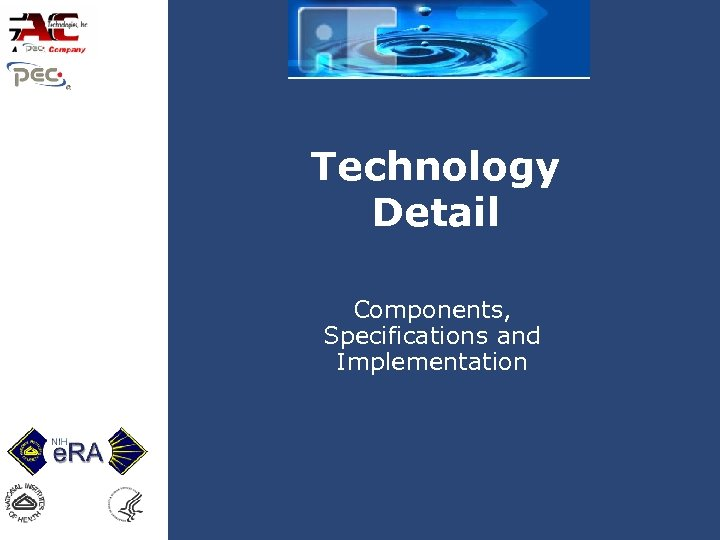 Technology Detail Components, Specifications and Implementation