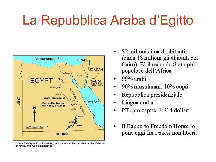 La Repubblica Araba d'Egitto • 82 milioni circa di abitanti (circa 18 milioni gli