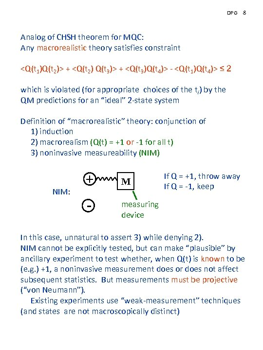 DPG 8 Analog of CHSH theorem for MQC: Any macrorealistic theory satisfies constraint <Q(t
