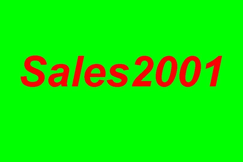 Sales 2001