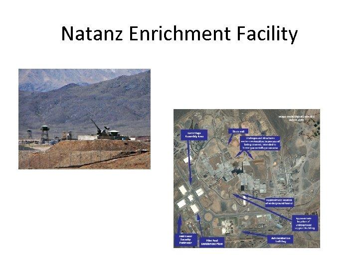 Natanz Enrichment Facility