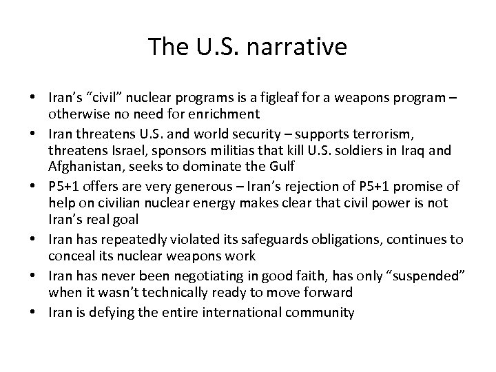 """The U. S. narrative • Iran's """"civil"""" nuclear programs is a figleaf for a"""