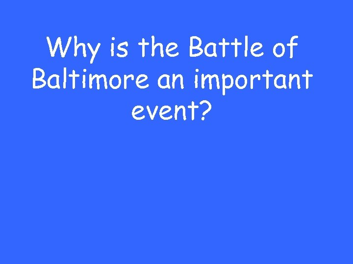 Why is the Battle of Baltimore an important event?