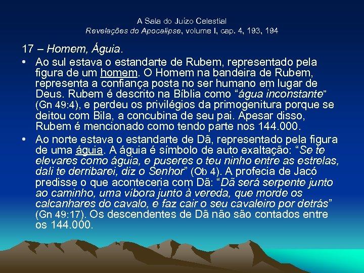 A Sala do Juízo Celestial Revelações do Apocalipse, volume I, cap. 4, 193, 194