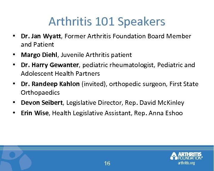 Arthritis 101 Speakers • Dr. Jan Wyatt, Former Arthritis Foundation Board Member and Patient