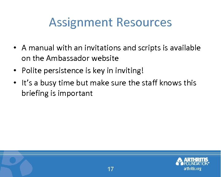 Assignment Resources • A manual with an invitations and scripts is available on the