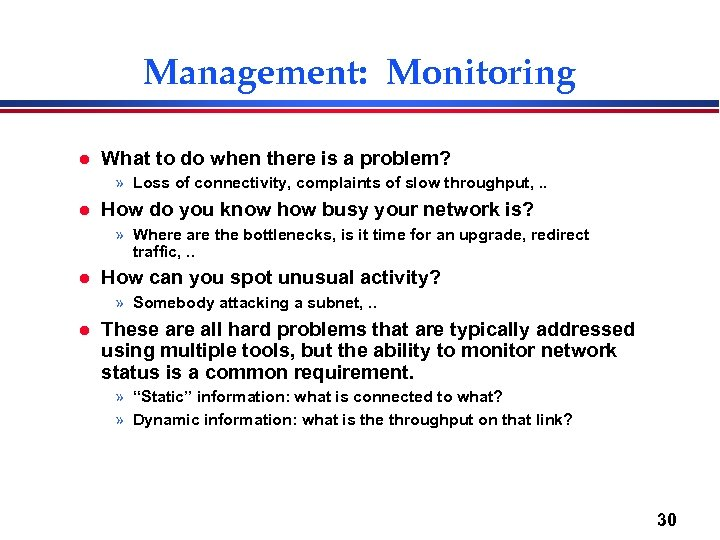 Management: Monitoring l What to do when there is a problem? » Loss of