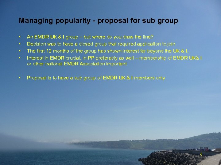 Managing popularity - proposal for sub group • • An EMDR UK & I