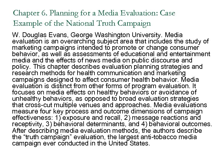 Chapter 6. Planning for a Media Evaluation: Case Example of the National Truth Campaign
