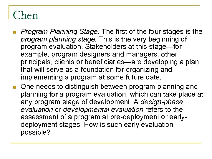 Chen n n Program Planning Stage. The first of the four stages is the