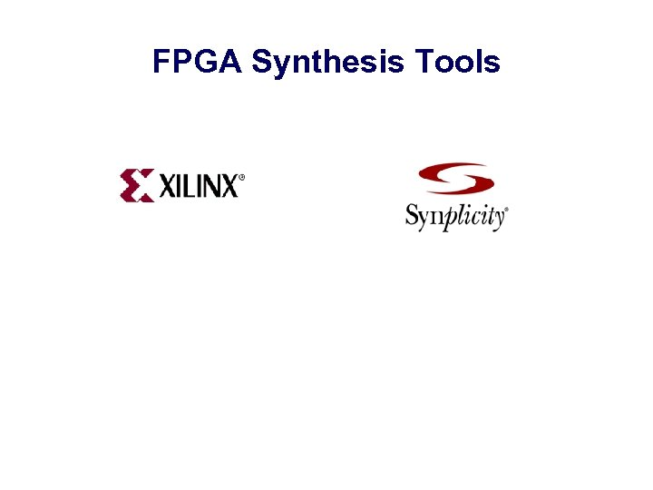 FPGA Synthesis Tools