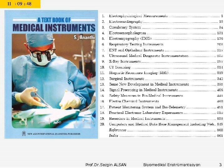 Prof. Dr. Sezgin ALSAN Biyomedikal Enstrümantasyon 3