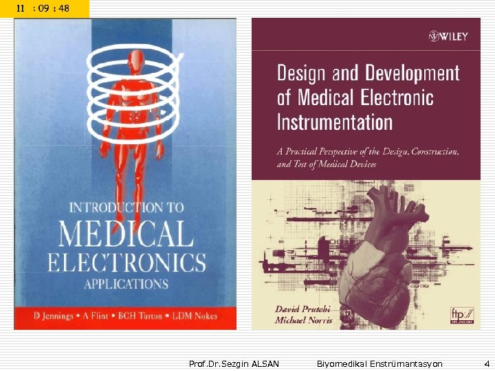 Prof. Dr. Sezgin ALSAN Biyomedikal Enstrümantasyon 4