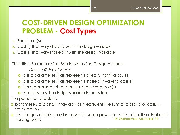 25 3/16/2018 7: 43 AM COST-DRIVEN DESIGN OPTIMIZATION PROBLEM - Cost Types 1. 2.