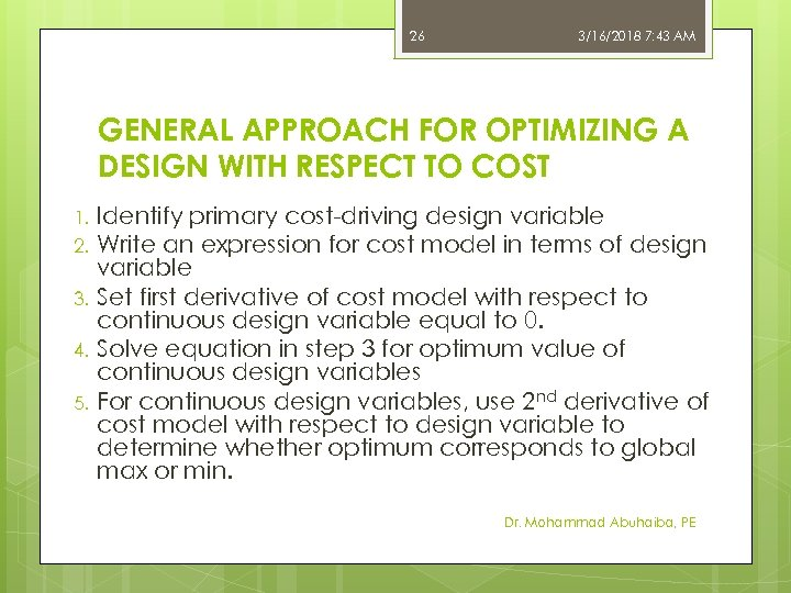 26 3/16/2018 7: 43 AM GENERAL APPROACH FOR OPTIMIZING A DESIGN WITH RESPECT TO
