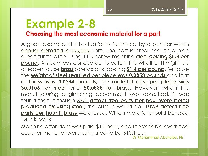 30 3/16/2018 7: 43 AM Example 2 -8 Choosing the most economic material for