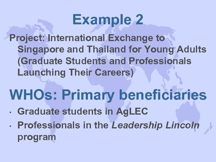 Example 2 Project: International Exchange to Singapore and Thailand for Young Adults (Graduate Students