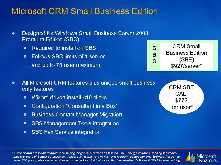 Microsoft CRM Small Business Edition Designed for Windows Small Business Server 2003 Premium Edition