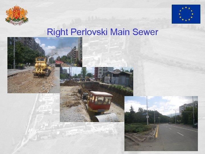 Right Perlovski Main Sewer