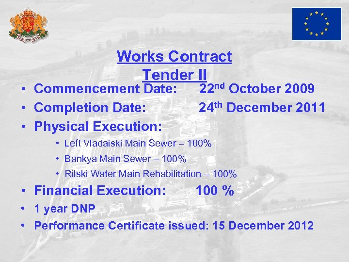 Works Contract Tender II • Commencement Date: • Completion Date: • Physical Execution: 22