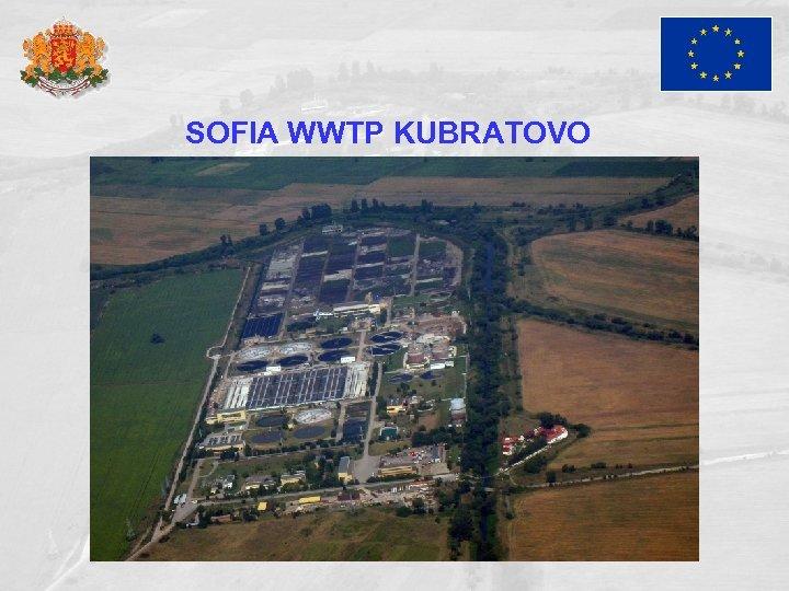 SOFIA WWTP KUBRATOVO