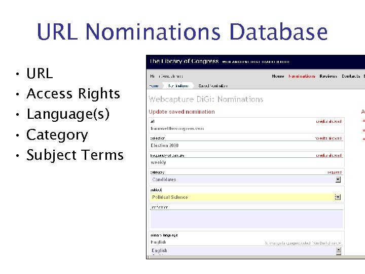 URL Nominations Database • • • URL Access Rights Language(s) Category Subject Terms