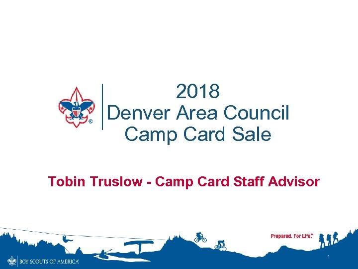 2018 Denver Area Council Camp Card Sale Tobin Truslow - Camp Card Staff Advisor